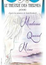 Madame Quand-Même