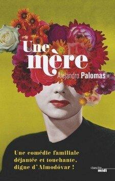 Une mère d'Alejandro Palomas