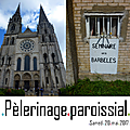 Edition 2017 du pèlerinage paroissial qui nous conduit à chartres