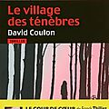 Le village des ténèbres de david coulon
