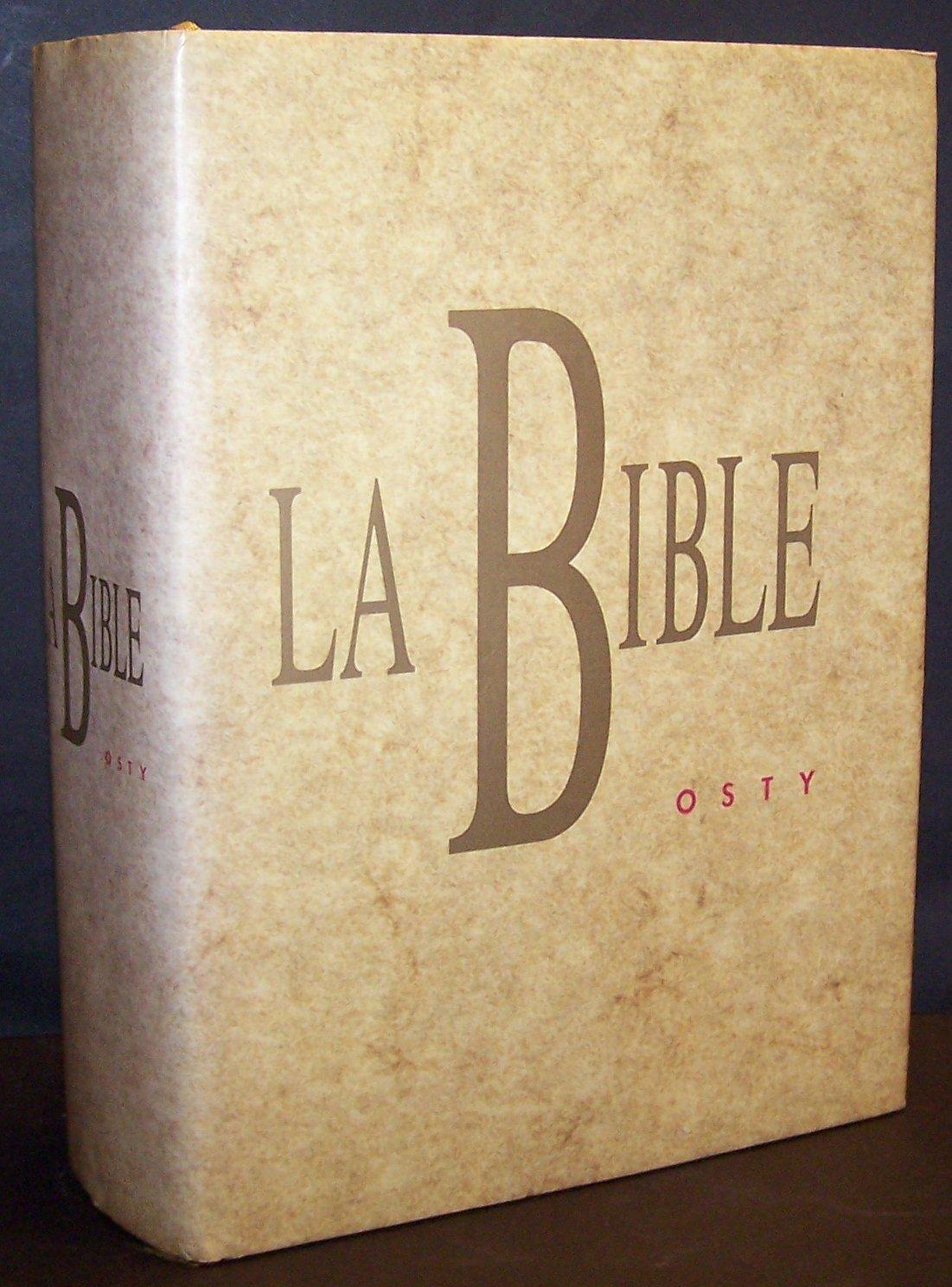 la bible  osty  ancien et nouveau testament