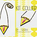 Kit collier - tutoriel diy
