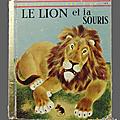 Livre collection ... le lion et la souris (1960) * un petit livre d'or °