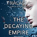 The vanishing girl, tome 2 : the decaying empire
