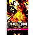 Riô du refuge - roman-jeunesse inédit, disponible sur amazon