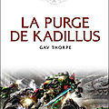 Les batailles de l'astartes, tome 5 : la purge de kadillus