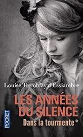 les_ann_es_du_silence_Louise_trembaly_d_Essiambre
