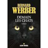 Werber Bernard Demain les chats