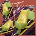 Sorbet  l'orange pour petits & grands