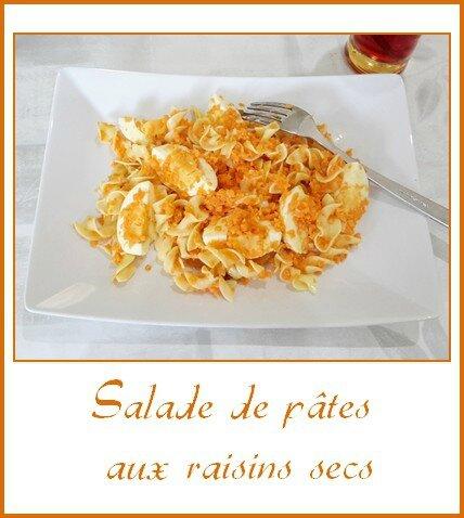 Salade de pâtes aux raisins secs