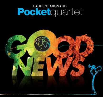 Laurent_Mignard_pocket_4tet___Good_News
