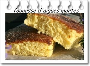 fougasse d'aigues mortes