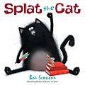 Splat the cat (splat le chat) ---- rob scotton