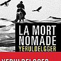 La mort nomade, thriller de ian manook
