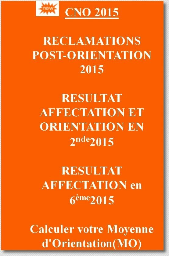 MENET/DOB/CNO 2015/RECLAMATIONS POST-ORIENTATION 2015 6eme & 2nd 2015 TRAVAUX POST CNO-DOB