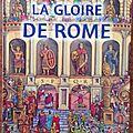 La gloire de rome