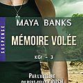 Mémoire volée ~~ maya banks