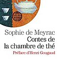 Lectures : sophie de meyrac, contes de la chambre de thé