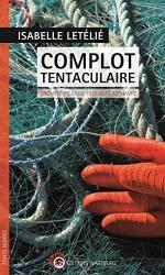 complot tentaculaire