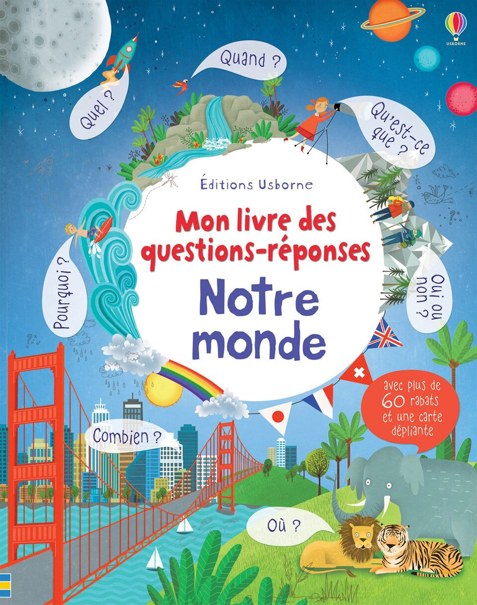 Mon livre des questions-réponses : Notre monde