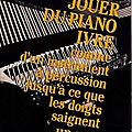 Livre : jouer du piano ivre (play the piano drunk) de charles bukowski - 1979