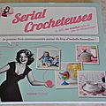 Serial crocheteuse..................
