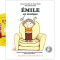 Emile en musique par vincent cuvellier, ronan badel et marc-olivier dupin