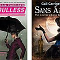 The parasol protectorate series - tomes 1 & 2, de gail carriger