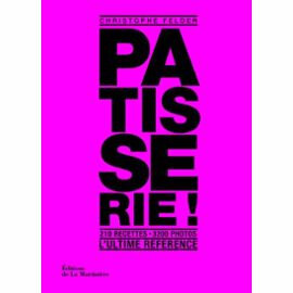 patisserie-l-ultime-reference-de-christophe-felder-livre-1120361683_ML