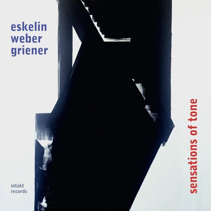 Sensations of Tone de Ellery Eskelin