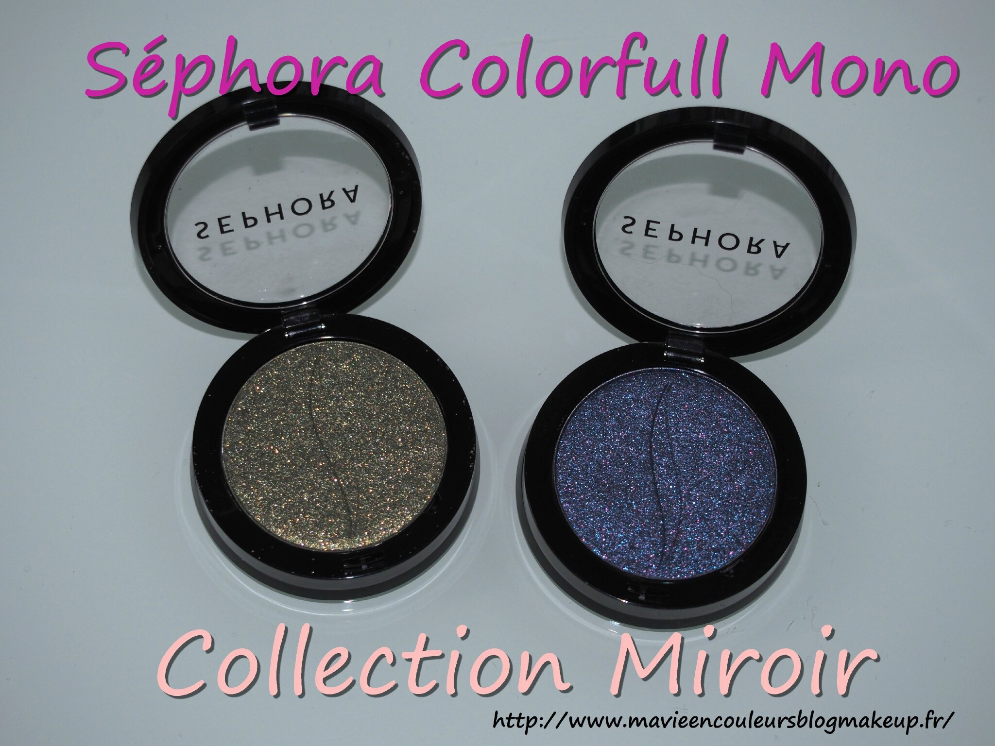 Séphora colorfull mono collection miroir: 99 planet earth & 101 comet chaser.