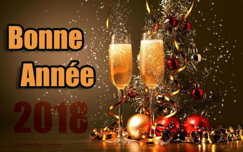 bonne-annee-2018 - my little blog fonderie