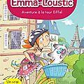 Emma et loustic t2, aventure à la tour eiffel, de fabienne blanchut, chez albin michel jeunesse *