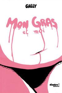 gally_mon_gras_et_moi