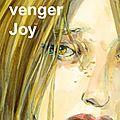 Pour te venger Joy 2