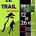 09/12/2012 : trail de senlis (26km) : une dernière course avant les fêtes…