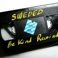 Be kind Rewind.