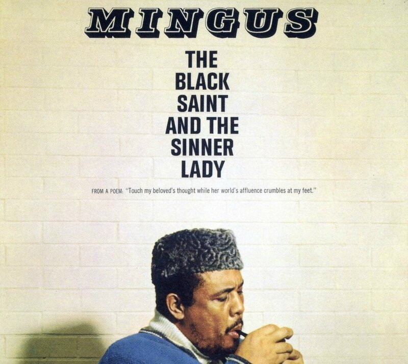 Charles Mingus The Black Saint and The Sinner Lady (Impulse 1963…