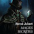 Hervé jubert, magies secrètes, une enquête de georges hercule bélisaire beauregard