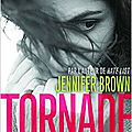 Tornade, de jennifer brown