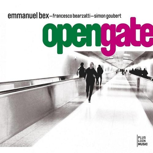 Emmanuel Bex - Open Gate (Plus Loin Music)