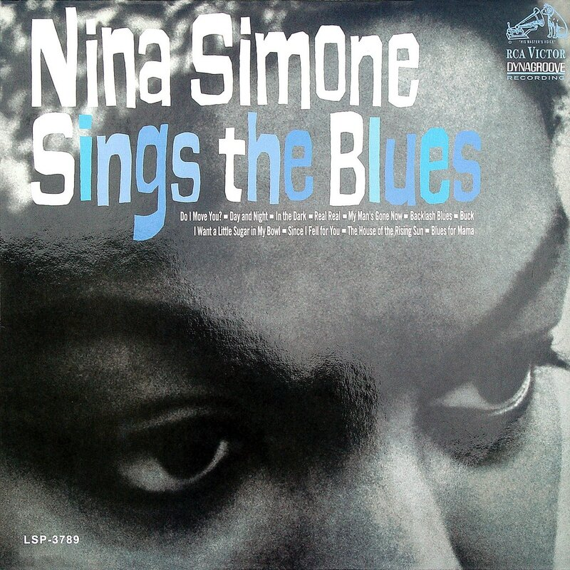 Nina Simone - 1967 - Sings the Blues (RCA Victor)
