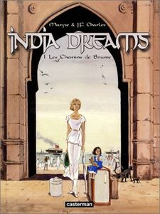 india_dreams_tome_1_les_chemins_de_brume_7965111