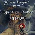 Épisode 3 : chipies et louves en folie