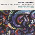 Sam Rivers'Rivbea All-Star Orchestra - 1998 - Inspiration (RCA)