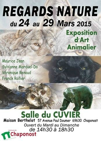 "Exposition ""Regards Nature"" 69630 CHAPONOST du 24 au 29/03/2015"