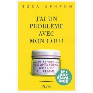 J_ai_un_probl_me_avec_mon_cou__Nora_Ephron_Lectures_de_Liliba
