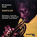 Bill Hardman - 1989 - Whats Up (SteepleChase)