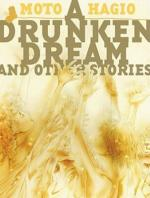 Moto Hagio A Drunken Dream and other stories