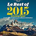 Jamais sans mon guide: le best of lonely planet 2015